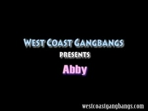 Abby on West Coast Gangbangs free