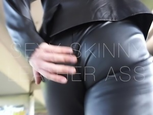 Sexy Skinny Ass in Tight Leather Pants
